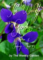 Cover for 'The Weekly Gardener Volume 4 - January - July 2013'