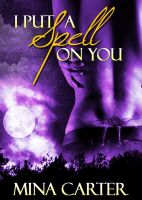 Cover for 'I Put a Spell on You (Avalon: Book Two)'