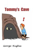 Cover for 'Tommy's  Cave'