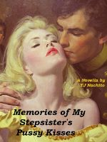 Cover for 'Memories of My Stepsister's Pussy Kisses'