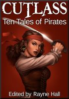Cover for 'Cutlass: Ten Tales of Pirates'