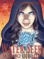 Cover for 'Water-Seer (The Will of the Elements, Book 2)'