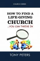 Cover for 'How to Find a Life-giving Church – You Can Thrive in'