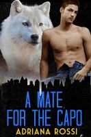 Cover for 'A Mate for the Capo (Werewolf Shifter Erotica)'