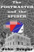 The Postmaster and the Spider by John Draper