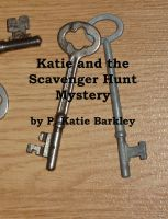 P. Katherine Barkley - Katie and the Scavenger Hunt Mystery
