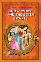 Cover for 'Snow White and the Seven Dwarfs. An Illustrated Classic Fairy Tale for Kids by brothers Grimm'