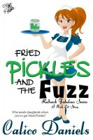 Cover for 'Fried Pickles and the Fuzz'