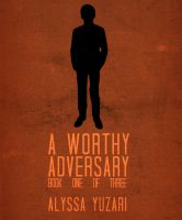Cover for 'A Worthy Adversary'