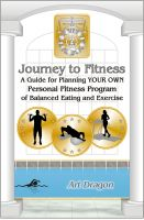 Cover for 'Journey to Fitness: A Guide for Planning YOUR OWN Personal Fitness Program of Balanced Eating and Exercise'