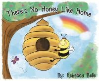 Cover for 'There's No Honey Like Home'