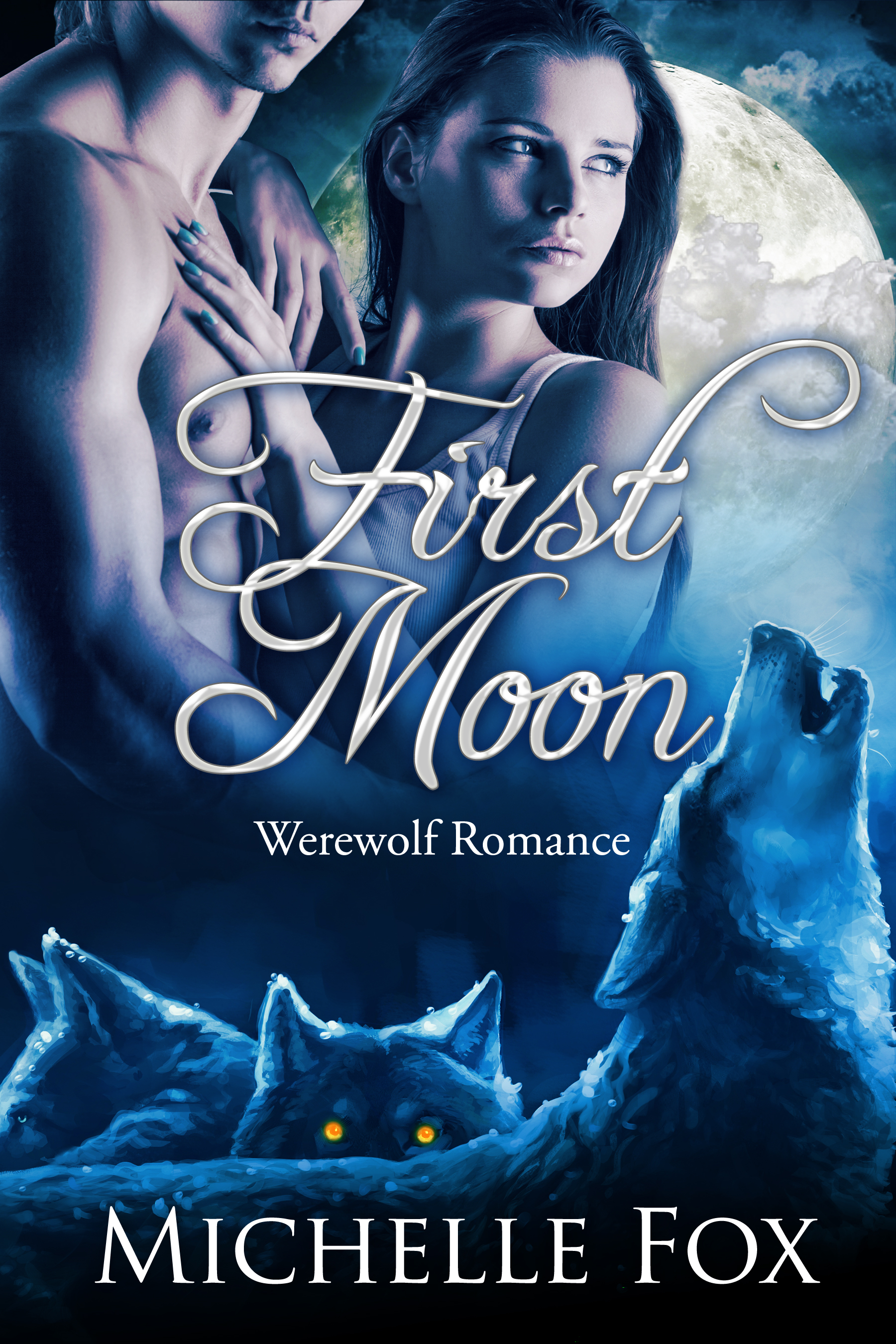 Michelle Fox - First Moon BBW Werewolf Romance (First Moon Wolves)