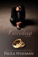 Cover for 'Precedent: Book Three: Covenant of Trust Series'