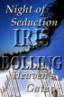Night of Seduction - Heaven's Gate by Iris Bolling