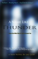 Cover for 'A Name Like Thunder'