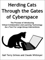 Cover for 'Herding Cats Through the Gate to Cyberspace'