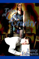 Cover for 'Tales of Love & Cruelty'