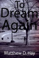 Cover for 'To Dream Again'