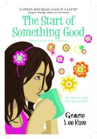 Cover for 'The Start of Something Good'