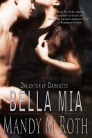 Cover for 'Bella Mia (Daughter of Darkness III)'