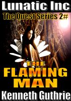 Cover for 'The Flaming Man (Quest Fantasy Series #2)'