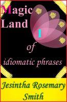 Cover for 'Magic Land I of idiomatic phrases'