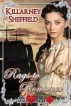 Rags to Romance by Killarney Sheffield