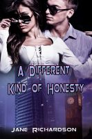 Cover for 'A Different Kind of Honesty'