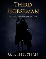 Cover for 'Third Horseman (An Uncle Mylar Adventure)'