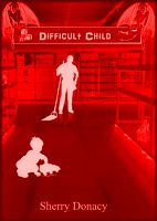 Cover for 'Difficult Child'