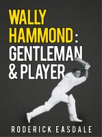 Cover for 'Wally Hammond: Gentleman & Player'