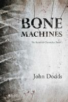 Cover for 'Bone Machines'