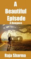 Cover for 'A Beautiful Episode: A Romance'