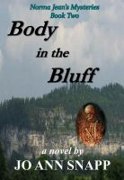 Cover for 'Body in the Bluff  Norma Jean's Mysteries Series Book Two'