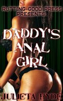 Cover for 'Daddy's Anal Girl'