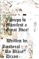 Cover for '5 Steps To Manifest A Great Idea!'