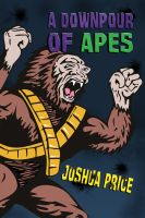 Cover for 'A Downpour of Apes'