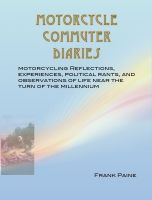 Cover for 'Motorcycle Commuter Diaries'