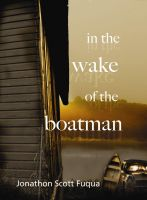 Cover for 'In the Wake of the Boatman'