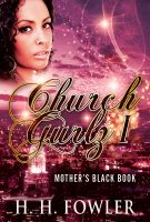 Cover for 'Church Gurlz - Book 1 (Mother's Black Book)'