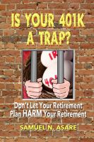 Cover for 'Is Your 401(k) a Trap?'