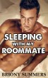Sleeping with my Roommate by Briony Summers