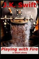 Cover for 'Playing with Fire'
