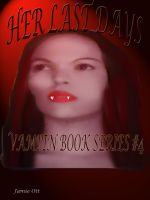 Cover for 'Her Last Days (Vampin Book Series #4)'