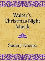 Cover for 'Walter's Christmas-Night Musik'