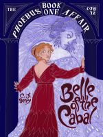 Cover for 'Belle of the Cabal (The Phoebus Affair, Book 1)'