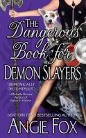 Cover for 'The Dangerous Book for Demon Slayers'