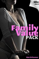 Cover for 'Family Value Pack (3 stories of pseudo-incest, M/F)'