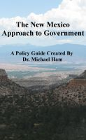 Cover for 'The New Mexico Approach to Government'