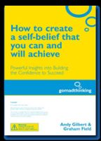Cover for 'How to create a self-belief that you can and will achieve'